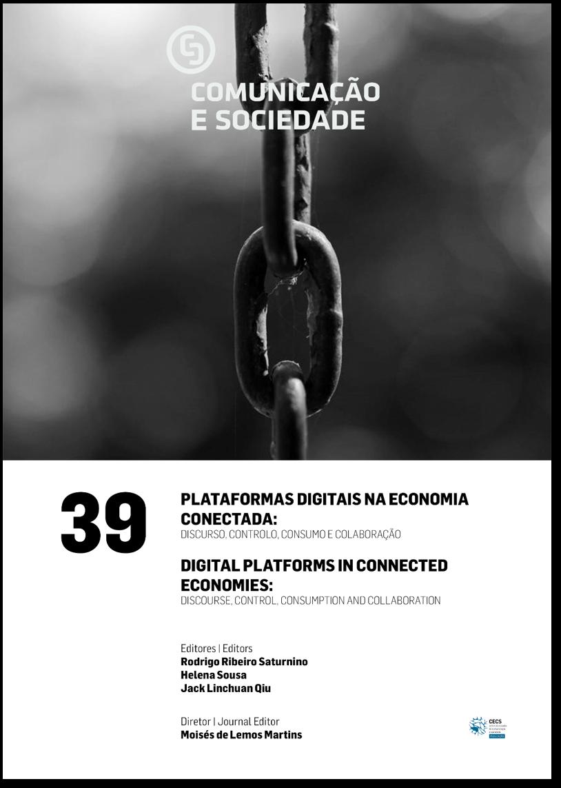 Ver Vol. 39 (2021): Plataformas Digitais na Economia Conectada: Discurso, Controlo, Consumo e Colaboração