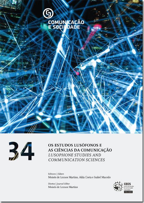 Ver Vol. 34 (2018): Os Estudos Lusófonos e as Ciências da Comunicação
