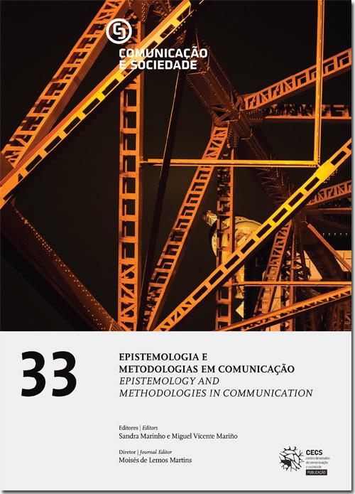 Ver Vol. 33 (2018): Epistemologia e Metodologias em Comunicação