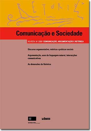 Ver Vol. 16 (2009): Comunicação, Argumentação e Retórica
