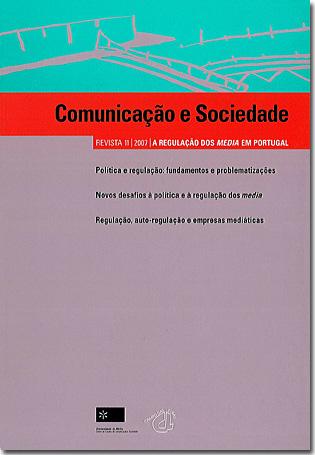 Ver Vol. 11 (2007): A Regulação dos Media em Portugal