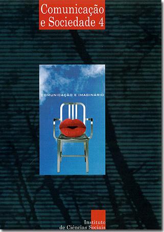 Ver Vol. 4 (2002): Comunicação e Imaginário